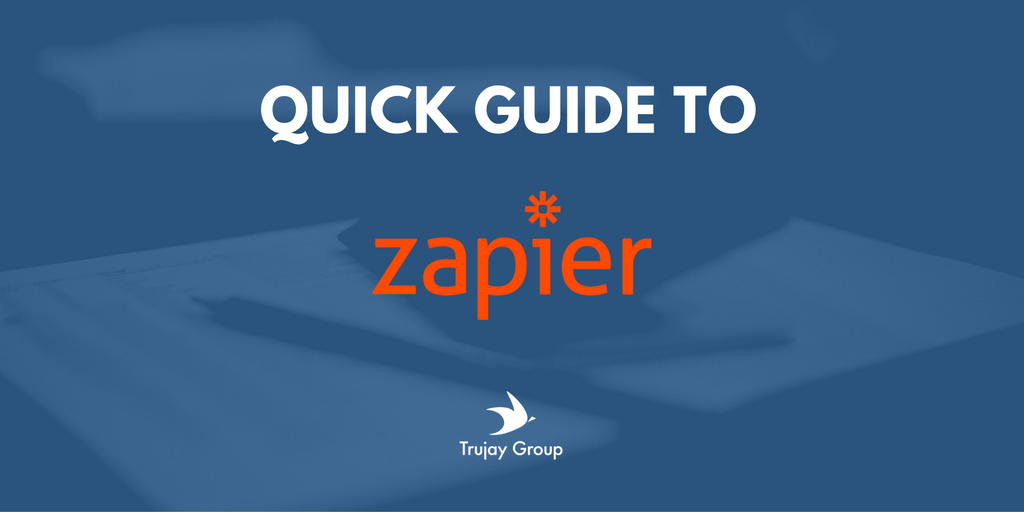 TRUJAY_GUIDE_TO_ZAPIER.png